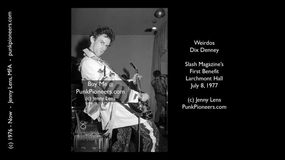 Weirdos, Dix Denney, Slash Magazine Benefit, Larchmont Hall, July 8, 1977